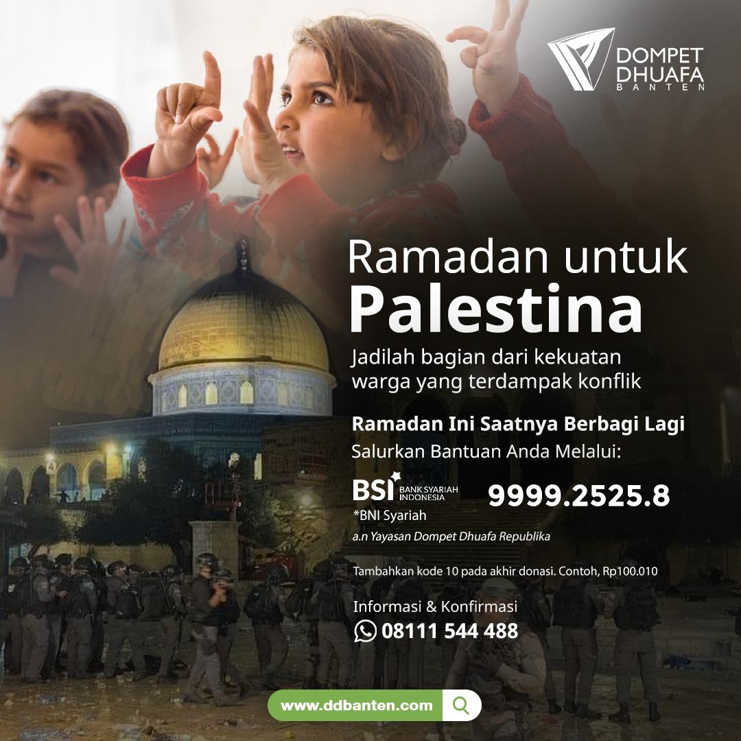 Ramadhan untuk palestina dompet dhuafa banten