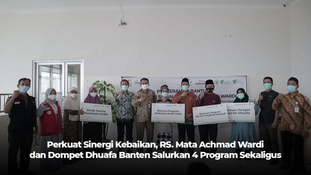 rumah sakit mata achmad wardi dan dompet dhuafa banten luncurkan 4 program sekaligus